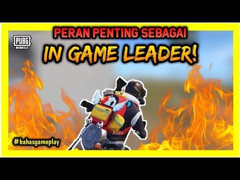 Peran Penting Sebagai IN GAME LEADER! KALIAN HARUS TAU | PUBG Mobile