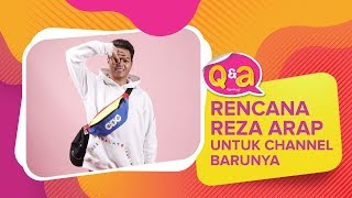 Video #Q&A - Reza Arap Bicara Tentang Channel Barunya MP3, 3GP, MP4, WEBM, AVI, FLV November 2018