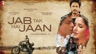 Jab Tak Hai Jaan - Trailer with (English Subtitles)