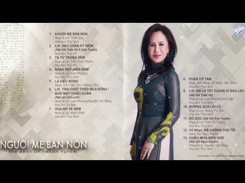 The Best Of Thanh Tuyền - Người Mẹ Bán Nón - Nhạc Vàng Xưa Hay Nhất Thanh Tuyền (ASIA CD 332) - Thời lượng: 1 giờ, 13 phút.