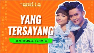 Video YANG TERSAYANG - TASYA feat. ANDI KDI [OFFICIAL VIDEO] MP3, 3GP, MP4, WEBM, AVI, FLV September 2018