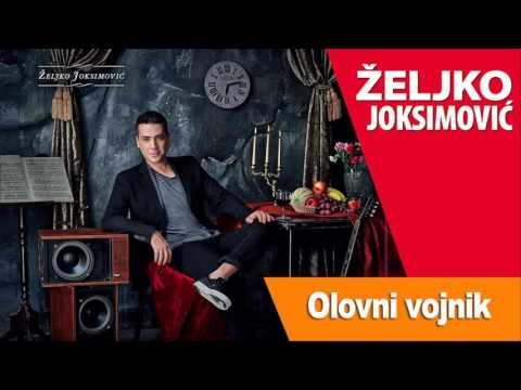 Olovni vojnik – Željko Joksimović (tekst pesme)