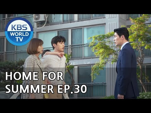 Home For Summer I 여름아 부탁해 - Ep.30 [SUB : ENG,CHN / 2019.06.17]
