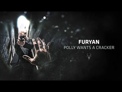 Furyan - Polly wants a cracker