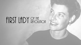 First Lady of the Revolution (Trailer)