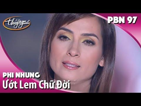 Phi Nhung - Ước Lem Chữ Đời (Vũ Quốc Việt) PBN 97 - Thời lượng: 5:03.