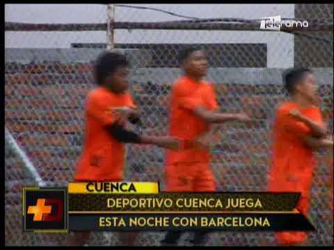 Deportivo Cuenca juega esta noche con Barcelona