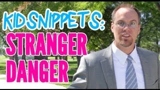 "Kid Snippets: ""Stranger Danger"" (Imagined by Kids)"