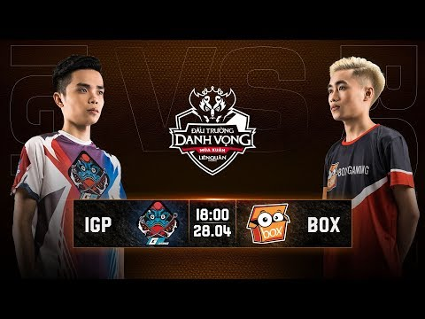 IGP Gaming vs BOX Gaming - Vòng 14 Ngày 2 - Đấu Trường Danh Vọng Mùa Xuân 2019 - Thời lượng: 1 giờ và 31 phút.