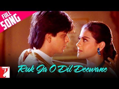 Ruk Ja O Dil Deewane - Dilwale Dulhaniya Le Jaayenge (1995)