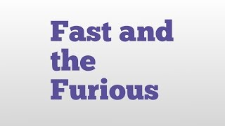 Nonton Fast and the Furious meaning and pronunciation Film Subtitle Indonesia Streaming Movie Download