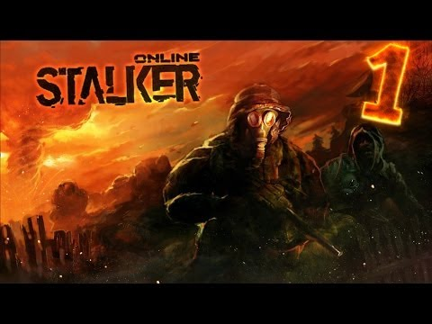 Stalker Online #1 - Ностальгия