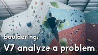 Bouldering V7: Analysis and thought process when sending a problem by  rockentry