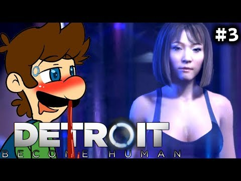 SEXIEST PART OF THE GAME SO FAR! | Detroit: Become Human [Part 3]