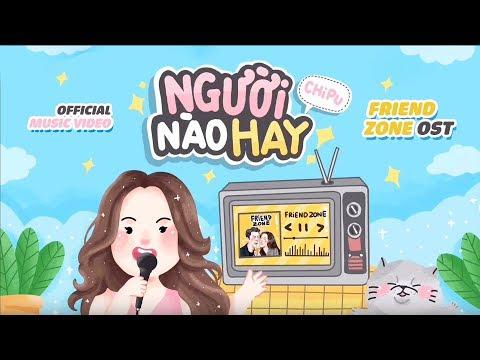 Chi Pu | NGƯỜI NÀO HAY - คิดมาก ( KID MAK ) OST. FRIEND ZONE ระวัง..สิ้นสุดทางเพื่อน [Official MV] - Thời lượng: 3 phút và 37 giây.