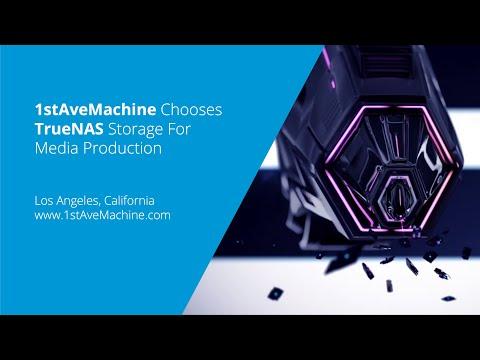 1stAveMachine Chooses iXsystems TrueNAS Storage for Media Production
