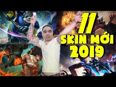 Khám Phá 11 Skin Tướng mới sẽ xuất hiện trong năm 2019 | New Skin 2019 - Thời lượng: 3 phút, 21 giây.