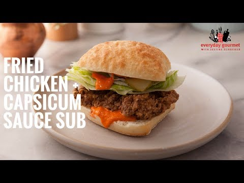 Bosch Fried Chicken and Capsicum Sauce Sub | Everyday Gourmet S6 E20