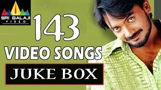 Back to Back Full Video Songs - 143 (I Miss You) Sairam Shankar, Sameeksha