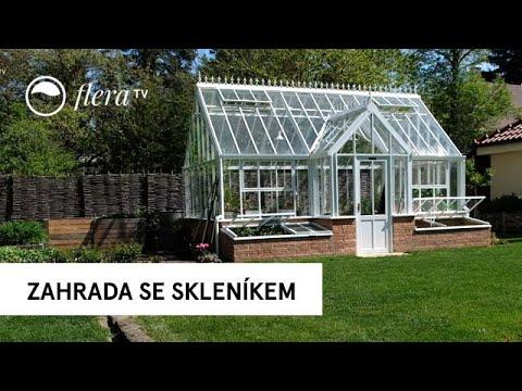 Zahrada se skleníkem | Inspirativní zahrada | Flera TV