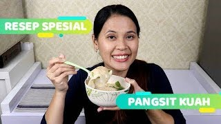 Video RESEP SPESIAL - PANGSIT KUAH - 365 DAILY COOKING - Day 49 MP3, 3GP, MP4, WEBM, AVI, FLV Mei 2019