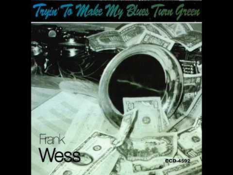 Frank Wess – Tryin' To Make My Blues Turn Green (Full ALbum)