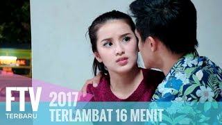 Video FTV Rosiana Dewi & Aditya Alkatiri - Terlambat 16 Menit MP3, 3GP, MP4, WEBM, AVI, FLV Juni 2019