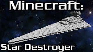 Minecraft: Star Wars: Star Destroyer Tutorial (Imperial I -Class 1/10th Scale)