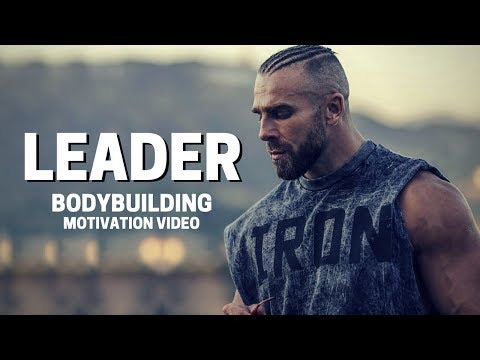 Bodybuilding Motivation Video - LEADER | 2018