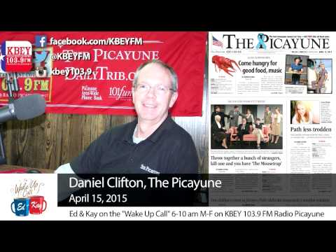 'The Picayune' Wednesday with Daniel Clifton: April 15, 2015