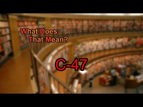 What does C-47 mean?