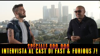 Nonton SPECIALE 600.000 - INTERVISTE CAST FAST & FURIOUS 7 ! [by GaBBo] Film Subtitle Indonesia Streaming Movie Download