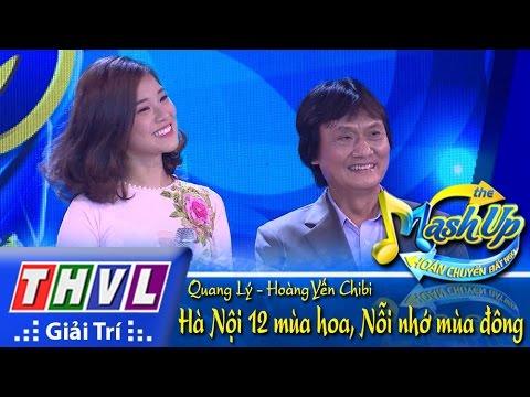 Hà Nội 12 mùa hoa - Quang Lý, Hoàng Yến Chibi Hoán chuyển bất ngờ Tập 2