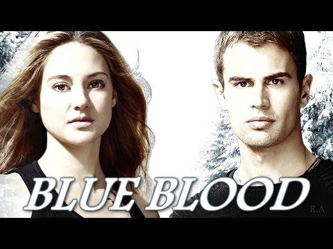 ►Tris and Four | Blue Blood [MAOC] {for Silvi♥}