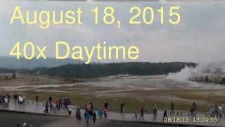 August 18, 2015 Upper Geyser Basin Daytime Streaming Camera Captures