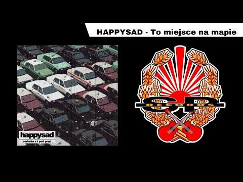 Tekst piosenki happysad - To miejsce na mapie po polsku