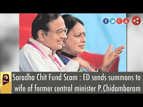 Saradha-Chit-Fund-Scam--ED-sends-summons-to-wife-of-former-central-minister-P-Chidambaram