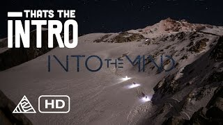 Into The Mind - Thats The Intro -  Sherpas Cinema [HD]