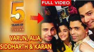 Varun Dhawan Alia Bhatt Siddharth & Karan Celebrating Student of the Year 5 Years | 5 years of SOTY