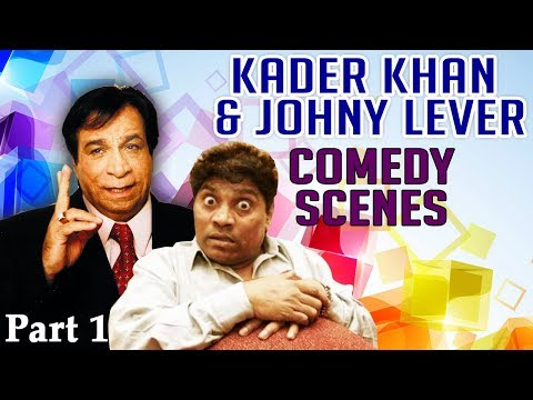 Bollywood Top Most Comedy Scenes | Kader Khan & Johnny Lever Comedy Scenes Part 1