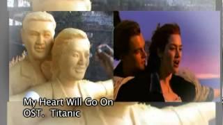 เทียนพรรษา MV  My heart will go on