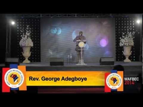 #WAFBEC2014, DAY 3 SESSION 3 - Rev. George Adegboye
