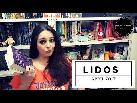 Lidos de Abril 2017 |  Dicas da Sissi