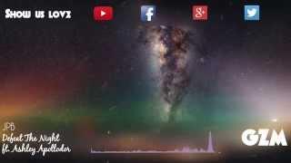 JPB ft. Ashley Apollodor - Defeat The Night