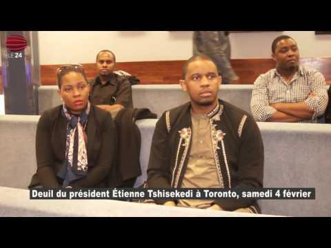 TÉLÉ 24 LIVE: Deuil du président Étienne Tshisekedi à Toronto, le samedi 4 février 2017