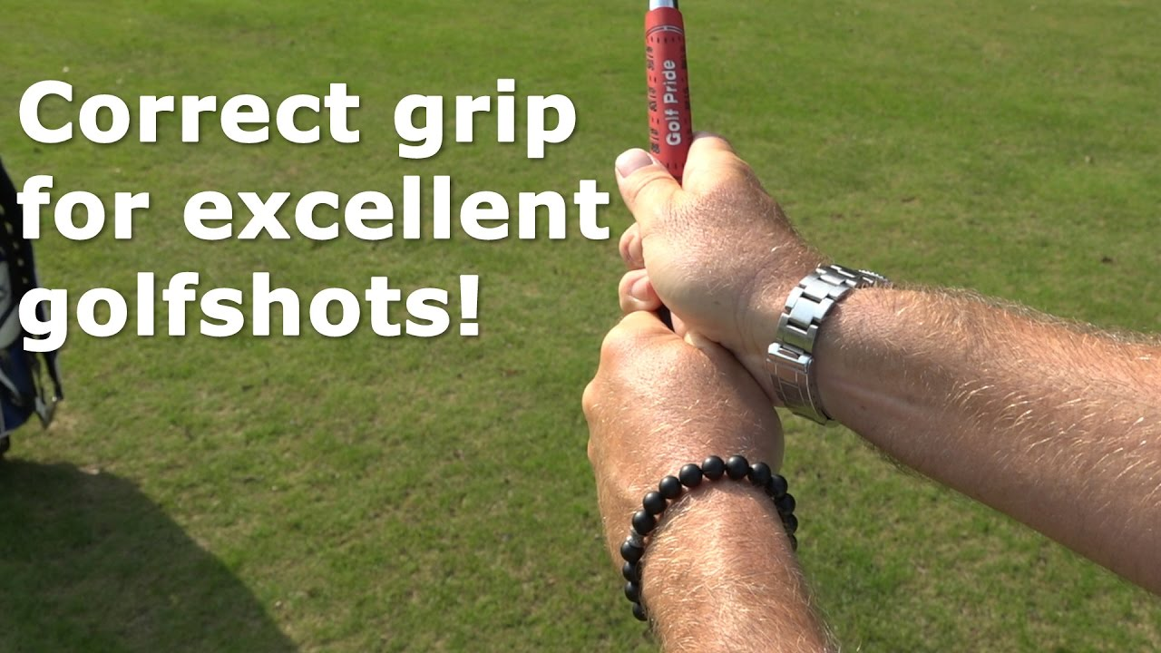 Correct grip for excellent golfshots