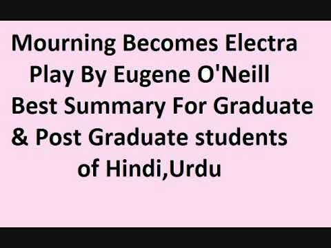 Mourning Becomes Electra by Eugene O' Neill in Hindi & Urdu (видео)