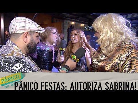 Pânico na Band - PÂNICO FESTAS: AUTORIZA SABRINA SATO! (C/ CHRISTIAN PIOR, PAULA AYALA E SABRINA CHATO)