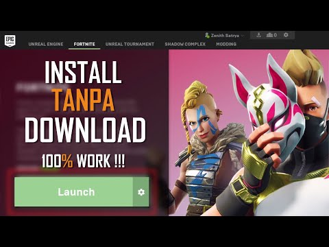 CARA INSTALL / UPDATE FORTNITE PC 2018 - TANPA DOWNLOAD