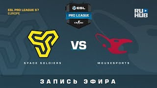 Space Soldiers vs mousesports - ESL Pro League S7 EU - de_inferno [yXo, CrystalMay]mousesports